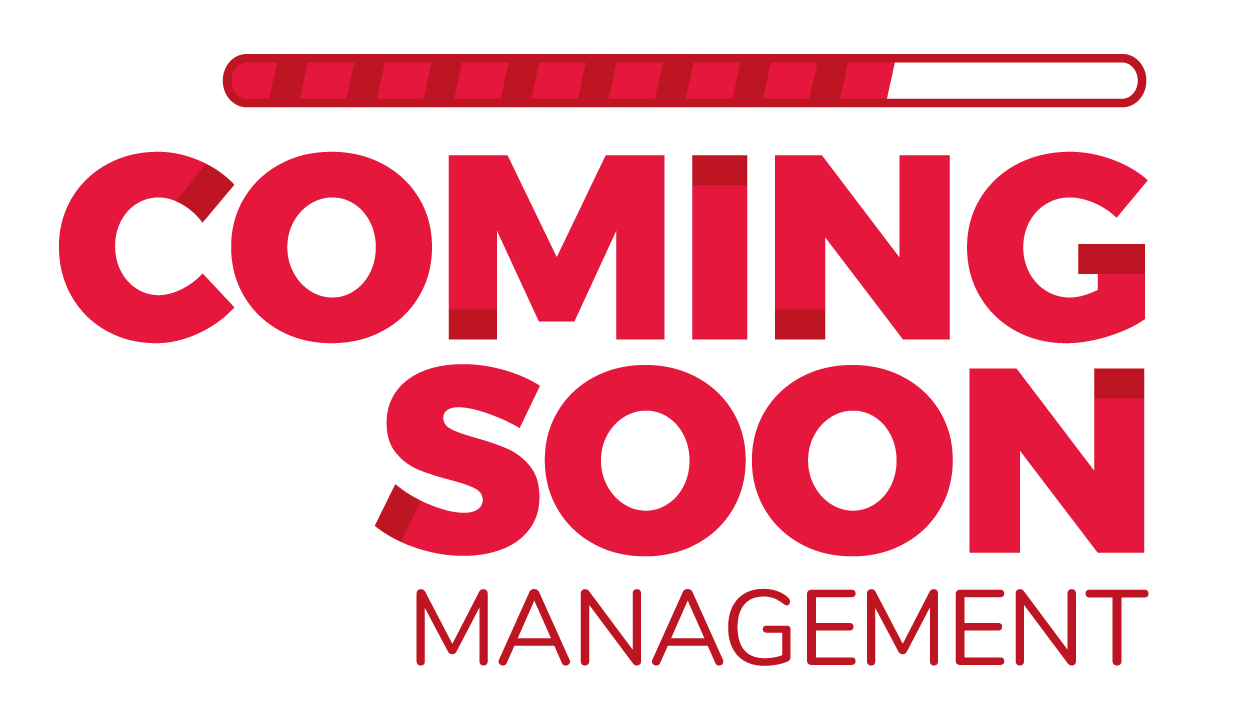 Coming Soon Management –